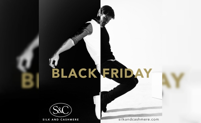 Silk and Cashmere'de Black Friday Başlıyor!