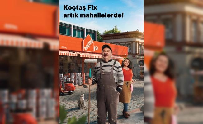KOÇTAŞ'IN KÜÇÜĞÜ 'KOÇTAŞ FİX' ARTIK MAHALLELERDE!