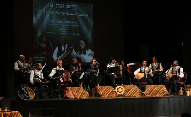 """Bursa'da """"Bir Nefes Karadeniz"""" konseri"""