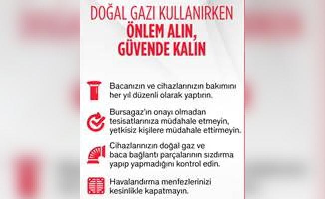 Bursagaz'dan Güvenli Doğal Gaz Kullanım Uyarısı