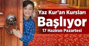 2019 YAZ KUR'AN KURSLARI BAŞLIYOR