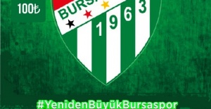 Yeniden Büyük Bursaspor'a Destek  Kampanyası