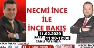 NECMİ İNCE İLE İNCE BAKIŞIN...