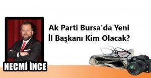 bAK PARTİ BURSA#039;DA YENİ İL BAŞKANI.../b