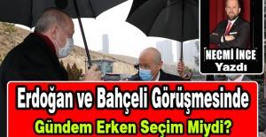 Erdoğan ve Bahçeli Görüşmesinde Gündem Erken Seçim Miydi?