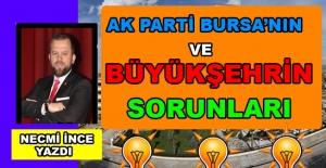 Necmi İnce Yazdı: Ak Parti Bursa#039;nın...