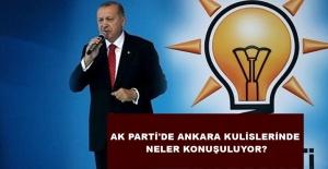 AK PARTİ ANKARA KULİSLERİNDE NELER...