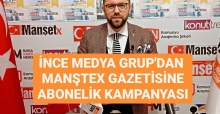 İnce Medya Grup'dan ManşetX Gazetesi Aboneliği Kampanyası