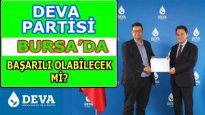 Deva Partisi Bursa'da başarılı olacak mı?