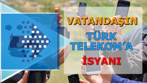 Vatandaşın Türk Telekom'a İsyanı!