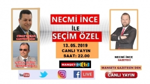 NECMİ İNCE İLE SEÇİM ÖZEL BAŞLADI!
